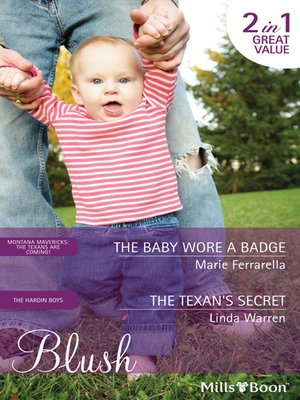 cover image of The Baby Wore a Badge/The Texan's Secret
