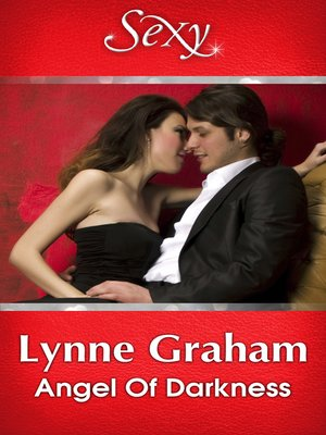 Angel of Darkness by Lynne Graham · OverDrive (Rakuten