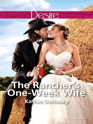 cover image of The Rancher's One-Week Wife