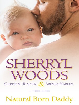 cover image of Natural Born Daddy--3 Book Box Set
