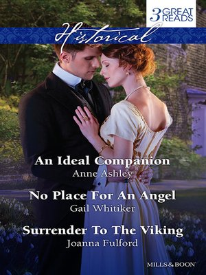 cover image of An Ideal Companion/No Place For an Angel/Surrender to the Viking
