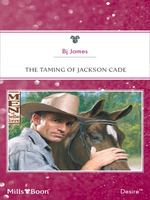 cover image of The Taming of Jackson Cade
