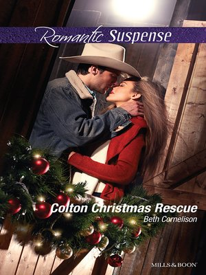cover image of Colton Christmas Rescue