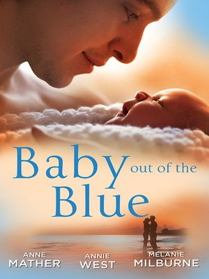 cover image of Baby Out of the Blue--3 Book Box Set
