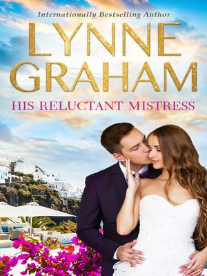 cover image of His Reluctant Mistress--3 Book Box Set