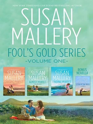 cover image of Susan Mallery's Fool's Gold Series Volume 1/Chasing Perfect/Almost Perfect/Sister of the Bride/Finding Perfect