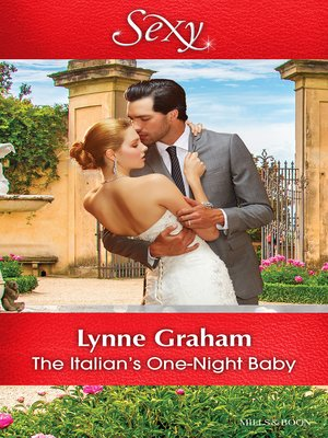 The Italian's One-Night Baby by Lynne Graham · OverDrive (Rakuten