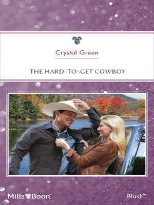cover image of The Hard-To-Get Cowboy