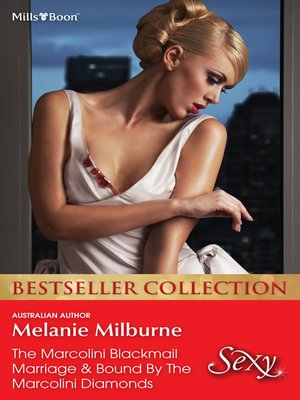 cover image of Melanie Milburne Bestseller Collection 201209/The Marcolini Blackmail Marriage/Bound by the Marcolini Diamonds