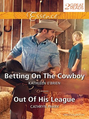 cover image of Betting On the Cowboy/Out of His League