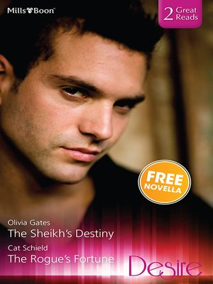 cover image of The Sheikh's Destiny/The Rogue's Fortune/The Highest Bidder