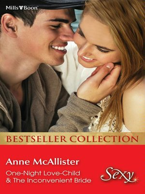cover image of Anne Mcallister Bestseller Collection 201206/One-Night Love-Child/The Inconvenient Bride