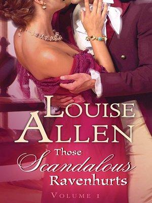 cover image of Those Scandalous Ravenhursts--Box Set, Books 1-2