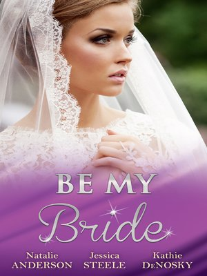 cover image of Be My Bride--3 Book Box Set
