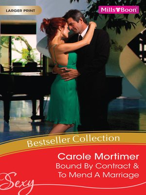 cover image of Carole Mortimer Bestseller Collection 2010/Bound by Contract/To Mend a Marriage