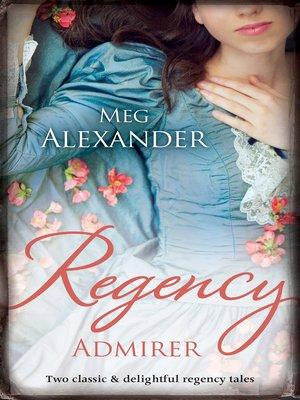 cover image of Regency Admirer/The Merry Gentleman/The Gentleman's Demand