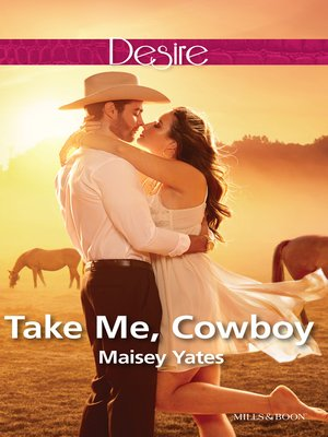 cover image of Take Me, Cowboy (A Copper Ridge Desire 1)