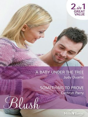cover image of A Baby Under the Tree/Something to Prove