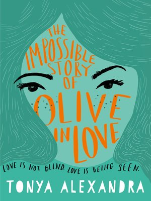 cover image of The Impossible Story of Olive In Love