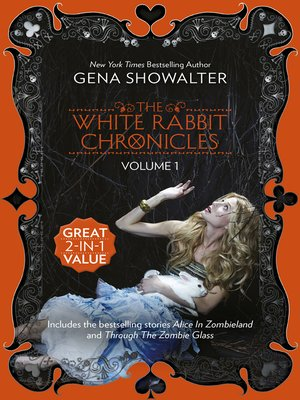 cover image of The White Rabbit Chronicles, Volume 1: Alice In Zombieland/Through The Zombie Glass