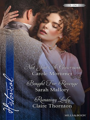 cover image of Not Just a Governess/Bought For Revenge/Runaway Lady