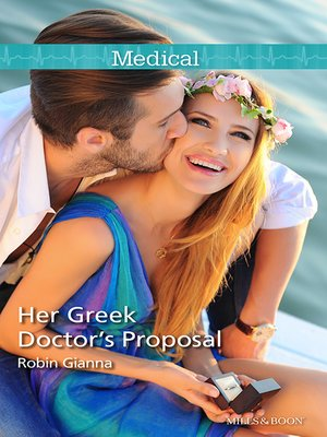cover image of Her Greek Doctor's Proposal