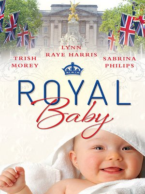 cover image of Royal Baby--3 Book Box Set