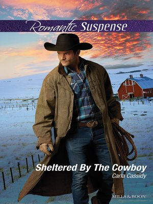 cover image of Sheltered by the Cowboy