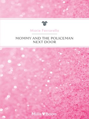 cover image of Mommy and the Policeman Next Door
