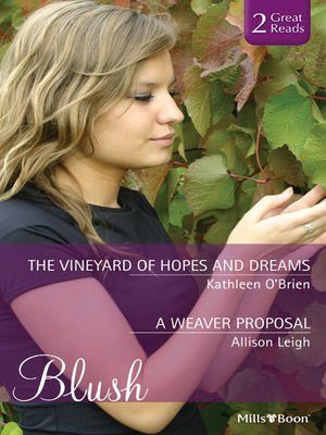 cover image of The Vineyard of Hopes and Dreams/A Weaver Proposal