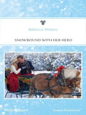 cover image of Snowbound With Her Hero