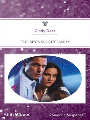 cover image of The Spy's Secret Family