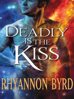 cover image of Deadly Is the Kiss