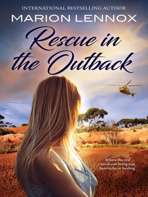 cover image of Rescue In the Outback/The Surgeon's Family Miracle/Bachelor Cure/The Doctor & the Runaway Heiress