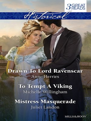 cover image of Drawn to Lord Ravenscar/To Tempt a Viking/Mistress Masquerade
