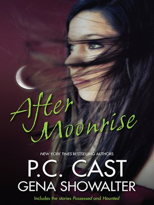 cover image of After Moonrise/Possessed/Haunted