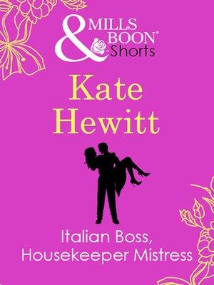 cover image of Italian Boss, Housekeeper Mistress