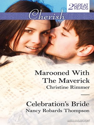 cover image of Marooned With the Maverick/Celebration's Bride