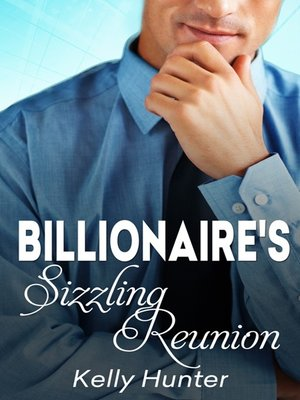 cover image of The Billionaire's Sizzling Reunion