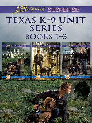 cover image of Texas K-9 Unit Volume 1--3 Book Box Set