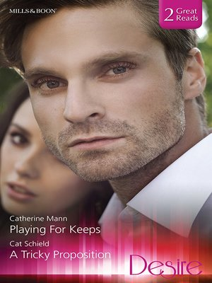 cover image of Playing For Keeps/A Tricky Proposition