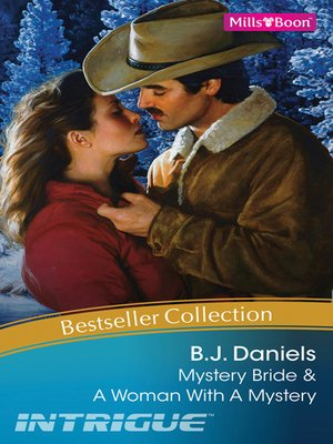 cover image of B.J. Daniels Bestseller Collection 2010/Mystery Bride/A Woman With a Mystery