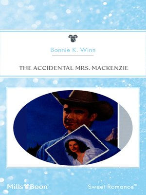 cover image of The Accidental Mrs. MackeNZie