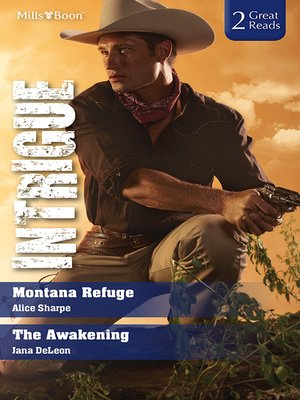 cover image of Intrigue Duo/Montana Refuge/The Awakening
