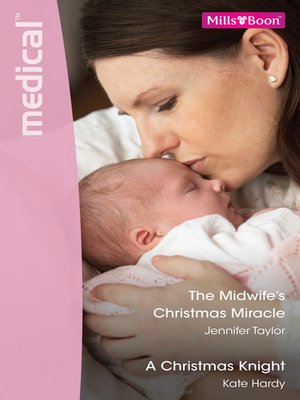 cover image of The Midwife's Christmas Miracle/A Christmas Knight