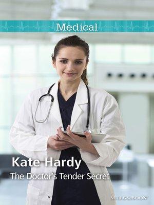 cover image of The Doctor's Tender Secret