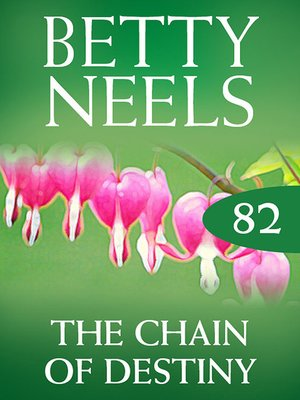 cover image of The Chain of Destiny (Betty Neels Collection)
