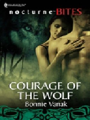 cover image of Courage Of The Wolf