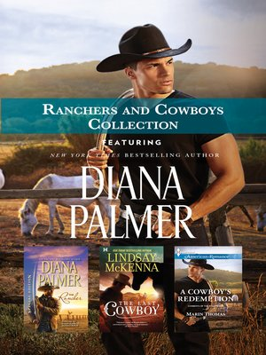 cover image of The Rancher / the Last Cowboy / a Cowboy's Redemption