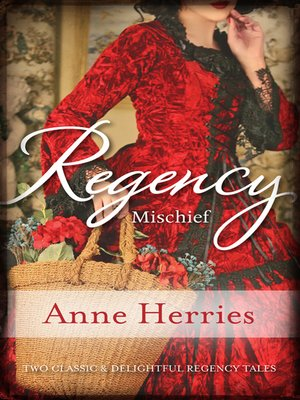 cover image of Regency Mischief/Secret Heiress/Bartered Bride